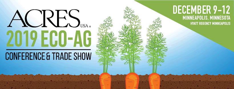 2019 Acres USA Eco-Ag Conference