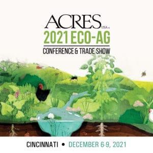 2021 Acres U.S.A. Eco-Ag Conference & Trade Show